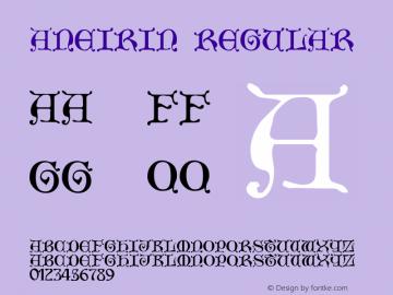 Aneirin Regular Macromedia Fontographer 4.1 03.06.01 Font Sample