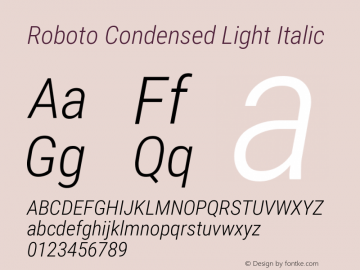 Roboto Condensed Light Italic Version 2.01404; 2016图片样张