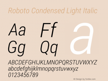Roboto Condensed Light Italic Version 2.131图片样张
