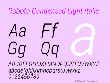 Roboto Condensed Light Italic Version 2.001047; 2015图片样张