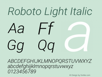 Roboto Light Italic Version 2.132图片样张