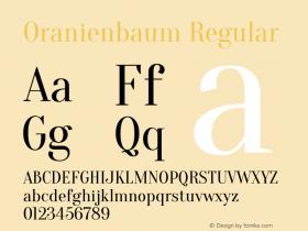 Oranienbaum Regular Version 1.001; ttfautohint (v0.91) -l 8 -r 50 -G 200 -x 0 -w