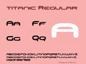 titanic Regular Version 1.000;PS 001.000;hotconv 1.0.38图片样张