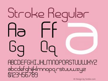 Stroke Regular Version 1.000;PS 001.001;hotconv 1.0.56 Font Sample