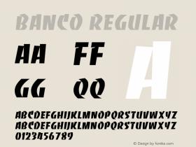 Banco Regular Altsys Fontographer 3.5  11/25/92 Font Sample