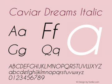 Caviar Dreams Italic Version 4.00 July 10, 2012 Font Sample