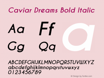 Caviar Dreams Bold Italic Version 4.00 July 10, 2012 Font Sample