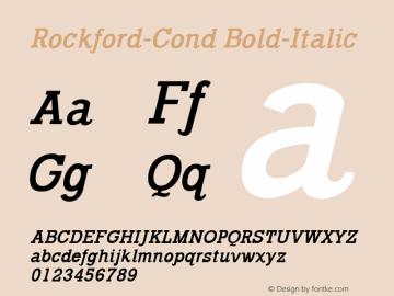Rockford-Cond Bold-Italic 1.000 Font Sample