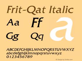 Frit-Qat Italic 1.000 Font Sample