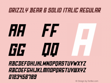 Grizzly Bear 6 Solid Italic Regular Unknown Font Sample