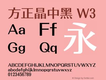 方正晶中黑 W3 1.00 Font Sample