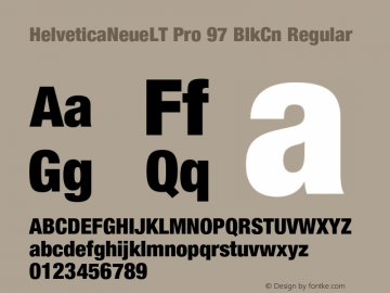 HelveticaNeueLT Pro 97 BlkCn Regular Version 1.000;PS 001.000;Core 1.0.38 Font Sample