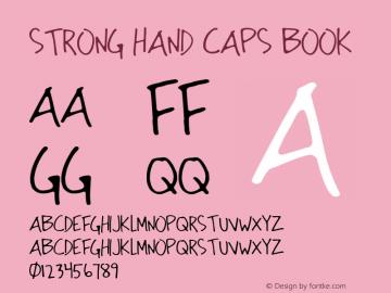 Strong Hand Caps Book Version 3.00 December 5, 201 Font Sample