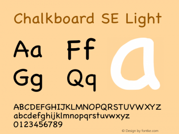 Chalkboard SE Light 7.0d13e1 Font Sample