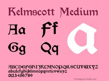 Kelmscott Medium Version 001.000 Font Sample