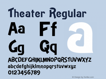 Theater Regular Version 001.000 Font Sample