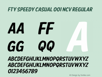 FTY SPEEDY CASUAL 001 NCV Regular Unknown Font Sample
