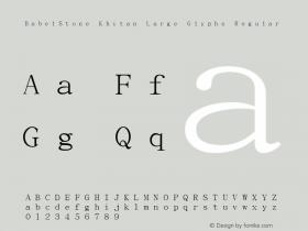 BabelStone Khitan Large Glyphs Regular Version 1.004 June 20, 2013图片样张