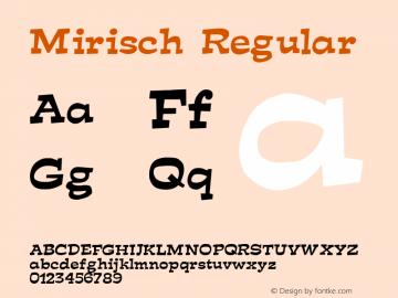 Mirisch Regular Altsys Fontographer 3.5  6/15/93 Font Sample
