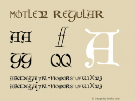 Motley Regular Altsys Fontographer 3.5  6/15/93 Font Sample