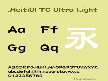 .HeitiUI TC Ultra Light 10.0d4e2图片样张
