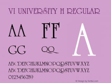 VI University H Regular Unknown Font Sample