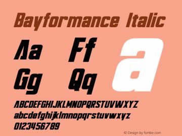 Bayformance Font,Bayformance Italic Font,Bayformance-Italic Font