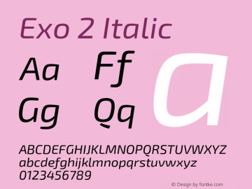 Exo 2 Italic Version 1.001;PS 001.001;hotconv 1.0.70;makeotf.lib2.5.58329 Font Sample