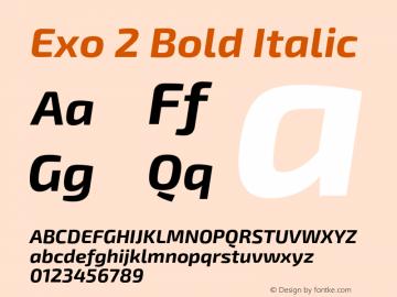 Exo 2 Bold Italic Version 1.001;PS 001.001;hotconv 1.0.70;makeotf.lib2.5.58329 Font Sample