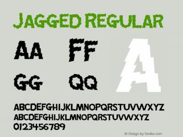 Jagged Regular Macromedia Fontographer 4.1.5 11/3/01 Font Sample