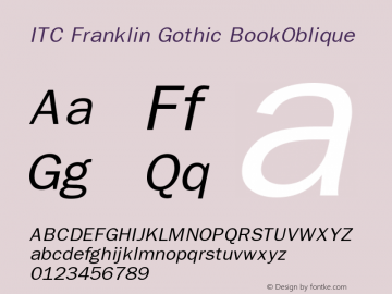 ITC Franklin Gothic BookOblique Version 001.001 Font Sample