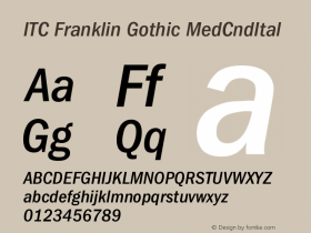 ITC Franklin Gothic MedCndItal Version 001.000 Font Sample