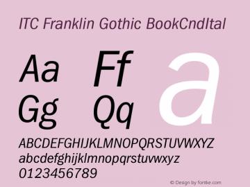ITC Franklin Gothic BookCndItal Version 001.000 Font Sample