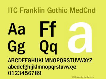 ITC Franklin Gothic MedCnd Version 001.000 Font Sample