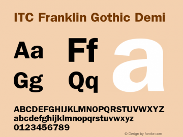 ITC Franklin Gothic Demi Version 001.002 Font Sample