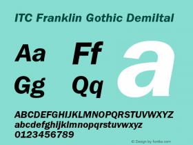 ITC Franklin Gothic DemiItal Version 001.000 Font Sample