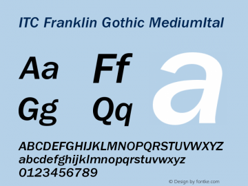 ITC Franklin Gothic MediumItal Version 001.000 Font Sample