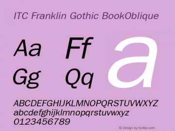 ITC Franklin Gothic BookOblique Version 001.003 Font Sample