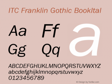 ITC Franklin Gothic BookItal Version 001.000 Font Sample