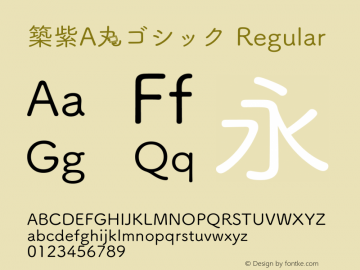 築紫A丸ゴシック Regular Version 1.20 Font Sample