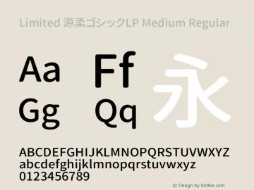 Limited 源柔ゴシックLP Medium Regular Version 1.002.20150607图片样张