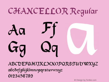 CHANCELLOR Regular Unknown Font Sample