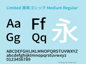 Limited 源真ゴシック Medium Regular Version 1.058.20140828 Font Sample