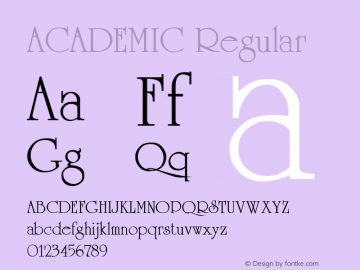 ACADEMIC Regular (C)1992 ATTITUDE, INC. All Rights Reserved Font Sample