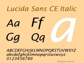 Lucida Sans CE Italic Version 1.01 Font Sample