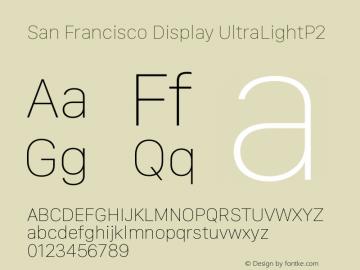 San Francisco Display UltraLightP2 10.0d27e2--BETA Font Sample