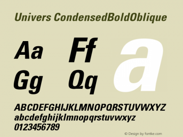 Univers CondensedBoldOblique Version 001.001 Font Sample