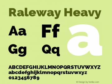 Raleway Heavy Version 2.001; ttfautohint ( Font Sample