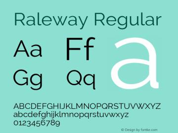 Raleway Regular Version 2.001; ttfautohint (v0.8) -G 200 -r 50 Font Sample
