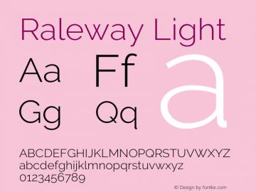 Raleway Light Version 3.000; ttfautohint (v0.96) -l 8 -r 28 -G 28 -x 14 -w